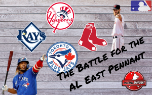 The Battle for the AL East Pennant