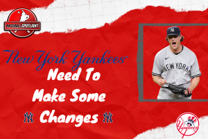 2021 New York Yankees Season The Yankees Need To Make Some Changes