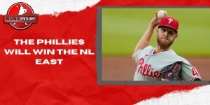 The Phillies Will Win the NL East