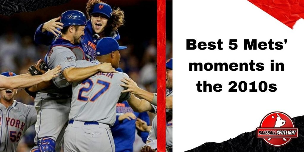 Best 5 Mets' moments in the 2010s