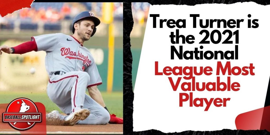 Trea Turner is the 2021 National League Most Valuable Player