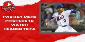 Two Key Mets' Pitchers To Watch Headed to FA